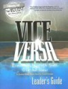 Vice Versa: Breaking Through From Old To New : A Student Bible Study Ideal for Small Groups (Following God for Youth and Young Adults) - David Rhodes, Chad Norris, Chris Brooks