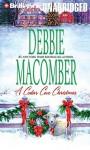 A Cedar Cove Christmas (Cedar Cove Series) - Debbie Macomber, Sandra Burr