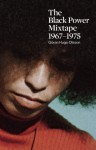 The Black Power Mixtape: 1967-1975 - Goran Olsson, Stokely Carmichel, Danny Glover