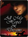 All My Hopes And Dreams - Celia Yeary