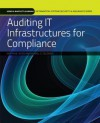 Auditing It Infrastructures for Compliance - Martin Weiss, Michael G. Solomon