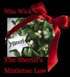 The Sheriff's Mistletoe Law - Nita Wick