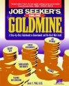 Job Seeker's Online Goldmine: A Step-By-Step Guidebook to Government and No-Cost Web Tools - Janet E. Wall