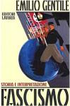 Fascismo: storia e interpretazione - Emilio Gentile