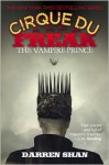 Cirque Du Freak #6: The Vampire Prince - Darren Shan
