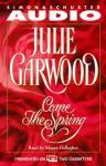 Come the Spring (Audio) - Julie Garwood, Megan Gallagher