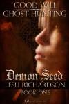 Demon Seed - Lesli Richardson, Tymber Dalton