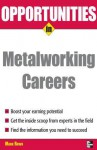 Opportunities in Metalworking - Mark Rowh