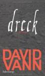 Dreck - David Vann