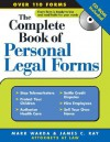 Complete Book of Personal Legal Forms [With CD-ROM] - Mark Warda, James Ray