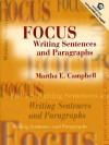 Focus: Writing Sentences and Paragraphs - Martha E. Campbell
