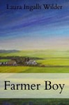 Farmer Boy (Little House on the Prairie) - Laura Ingalls Wilder
