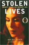 Stolen Lives - Malika Oufkir, Michèle Fitoussi, Ros Schwartz