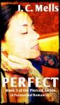 Perfect - J.C. Mells