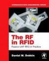 The RF in RFID: Passive UHF RFID in Practice - Daniel M. Dobkin