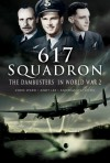 617 Squadron: The Dambusters In World War 2 - Chris Ward, Andy Lee, Andreas Wachtel