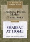 My People's Prayer Book, Vol. 7: Shabbat at Home - Lawrence A. Hoffman, Lawrence A., Rabbi Hoffman, Marc Brettler, Michael Chernick