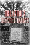 Orlando's Historic Haunts - Thomas Cook