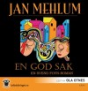 En god sak - Jan Mehlum, Ola Otnes