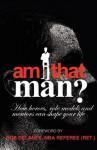 Am I That Man? - Brian Willis