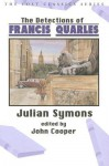 The Detections of Francis Quarles - Julian Symons