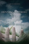 One Step Behind - Henning Mankell, Dick Hill
