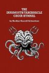 The Innsmouth Tabernacle Choir Hymnal - Darrell Schweitzer, Allen Koszowski