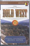 The Bold West, Volume 33 - Peter Dawson, Ernest Haycox, Tim Champlin