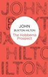 The Hobbema Prospect - John Buxton Hilton