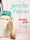 Certain Girls (MP3 Book) - Jennifer Weiner, Michele Pawk, Zoe Kazan