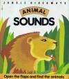 Jungle Hideaways: Animals Sounds - A.J. Wood, Helen Ward