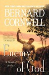 Enemy of God: A Novel of Arthur (Warlord Chronicles) - Bernard Cornwell