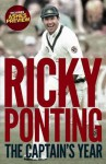 The Captain's Year - Ricky Ponting