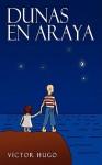 Dunas En Araya - Victor Hugo