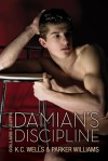 Damian's Discipline - K.C. Wells, Parker Williams