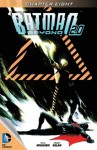 Batman Beyond 2.0 (2013- ) #8 - Kyle Higgins, Thony Silas