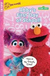 Sesame Street Volume 3: Abby's First Day of School - Sesame Workshop, Benjamin Roman