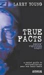 True Facts: Comics' Righteous Anger - Larry Young, Matt Fraction