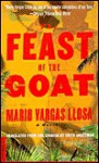 The Feast of the Goat: International Edition - Edith Grossman, Mario Vargas Llosa