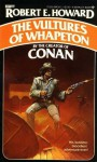 The Vultures of Whapeton - Robert E. Howard, Glenn Lord