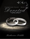 Devoted (The Watcher's Trilogy) - Katherine Polillo