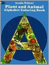 COLORING BOOK: Plant and Animal Alphabet Coloring Book - NOT A BOOK