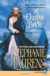 The Elusive Bride - Stephanie Laurens