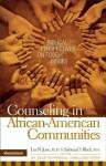Counseling in African-American Communities - Zondervan Publishing, Lee N. June, Sabrina Black