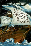 Disney's Climb Aboard If You Dare: Stories from the Pirates of the Caribbean - Nicholas Stephens, Katherine Applegate, Paul Wenzel