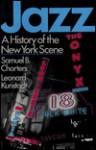 Jazz: A History of the New York Scene - Samuel Charters, Leonard Kunstadt