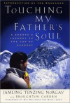 Touching My Father's Soul: A Sherpa's Journey to the Top of Everest - Jamling Tenzing Norgay