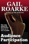 Audience Participation - Gail Roarke