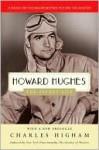 Howard Hughes - Charles Higham