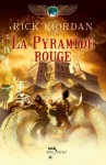 La Pyramide rouge:Kane chronicles tome 1 (Wiz) (French Edition) - Rick Riordan, Nathalie Serval